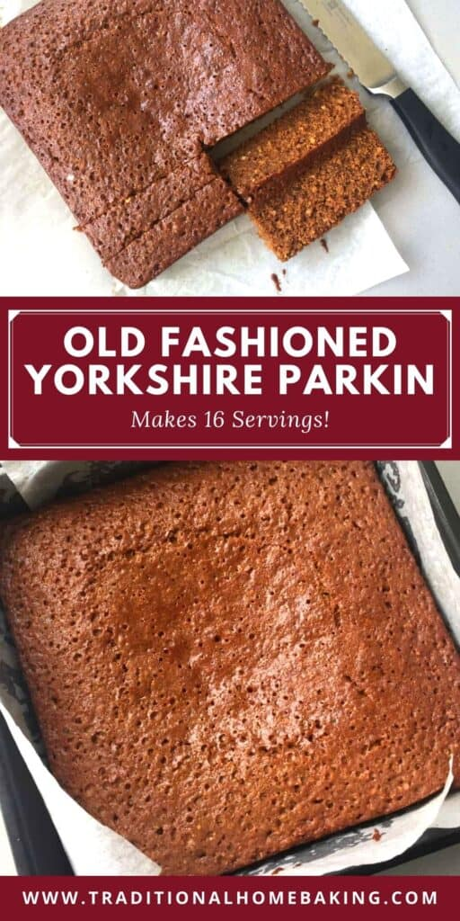 Pinterest image of Yorkshire Parkin sliced and unsliced.