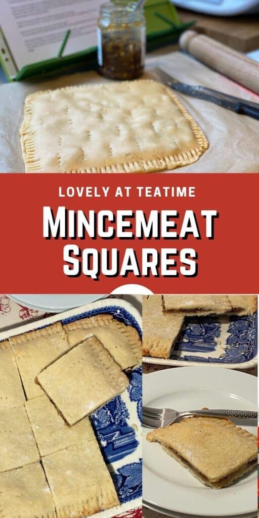 Pinterest image saying Mincemeat Squares